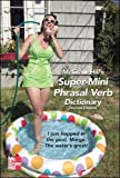 McGraw-Hill's Super-Mini Phrasal Verb Dicitonary (McGraw-Hill ESL References)