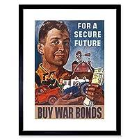 Propaganda War WWII USA Buy Bonds Secure Future Framed Wall Art Print 宣伝戦争第二次世界大戦アメリカ合衆国未来壁