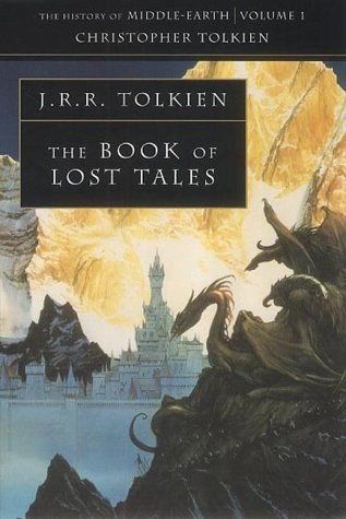 The Book of Lost Tales (The History of Middle-Earth Vol.1)の詳細を見る