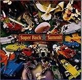 Super Rock Summit 天国への階段