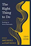 The Right Thing to Do: Readings in Moral Philosophy 画像