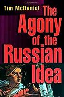 Agony of the Russian Idea