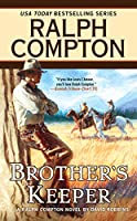 Ralph Compton Brother's Keeper (A Ralph Compton Western)