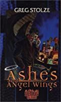 Demon Trilogy Book 1: Ashes and Angel Wings (Fallen, 1)