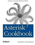 Asterisk Cookbook (Oreilly Cookbooks)