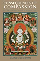 Consequences of Compassion: An Interpretation and Defense of Buddhist Ethics [並行輸入品]