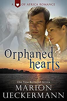 Orphaned Hearts (Heart of Africa) by [Ueckermann, Marion]