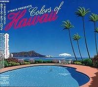 J-WAVE presents COLORS OF HAWAII