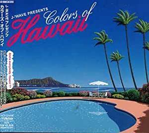 J-WAVE presents COLORS OF HAWAII