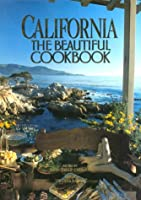 California: The Beautiful Cookbook