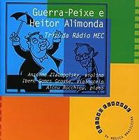 Guerra Peixe & Heitor Alimonda by Trio Da Radio Mec (1998-01-12)