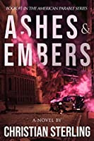 American Parable: Ashes and Embers
