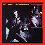 Bruce Woolley & The Camera Club    (Cherry Red UK)