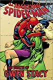 The Amazing Spider-Man: The Death of Gwen Stacy (Spider-Man Graphic Novels (Marvel Paperback))