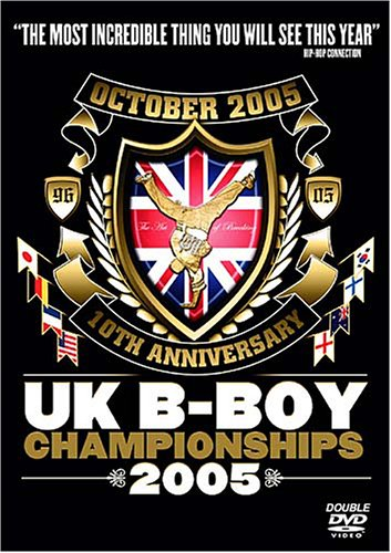 UK B-Boy Championship 2005 [DVD]