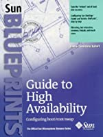 Guide to High Availability: Configuring boot/root/swap (Sun Bluprints)