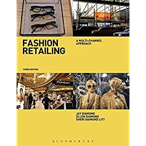 Fashion Retailing: A Multi-Channel Approach