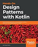 Hands-On Design Patterns with Kotlin