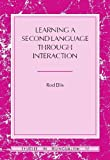 Learning a Second Language Through Interaction (Studies in Bilingualism, V. 17)