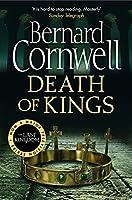 Death of Kings. Bernard Cornwell (The Last Kingdom Series)