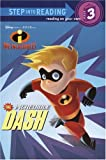 The Incredible Dash (Step into Reading)