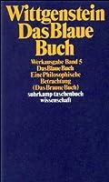 Das Blaue Buch: Eine Philosophische Betrachtung. Werkausgabe in 8 Baenden, Band 5