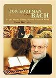Ton Koopman Plays Bach [DVD] [Import]