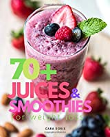 70+ Juices & Smoothies for weight loss (smoothies recipes)