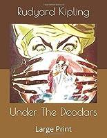 Under The Deodars: Large Print