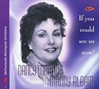 If You Could See Us Now! by Nancy Marano & Manny Albam
