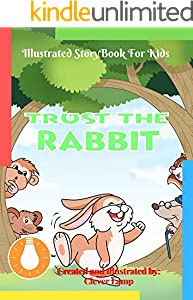 Trust The Rabbit: Before Bed Children's Book- Cute story - Easy reading Illustrations -Cute Educational Adventure . (English Edition)