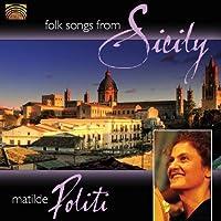 Folk Songs From Sicily by Matilde Politi