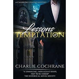 Lessons in Temptation (Cambridge Fellows)