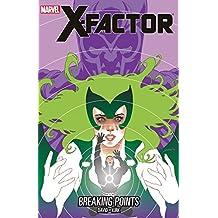 X-Factor Vol. 18: Breaking Points (X-Factor (2005-2013))