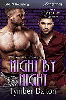 Night by Night [Suncoast Society] (Siren Publishing Sensations) by [Dalton, Tymber]