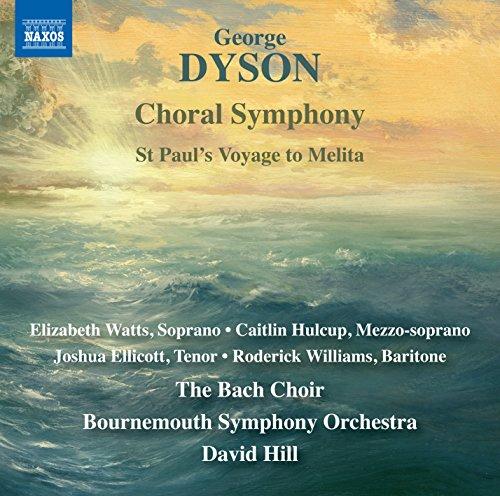 Dyson: Choral Symphony