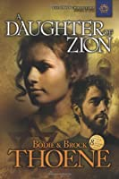 A Daughter of Zion (The Zion Chronicles)