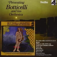 Presenting Botticelli & Bottic