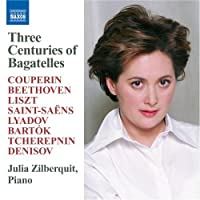 Three Centuries of Bagatelles by Three Centuries of Bagatelles (2013-05-03)