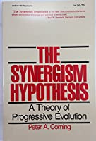 The Synergism Hypothesis: A Theory of Progressive Evolution