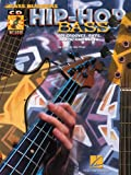 Hip Hop Bass: 101 Grooves, Riffs, Loops and Beats (Bass Builders)