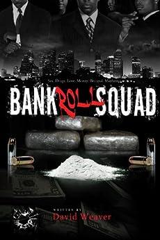 Bankroll Squad by [Weaver, David]