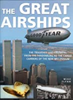 Great Airships The Tragedy