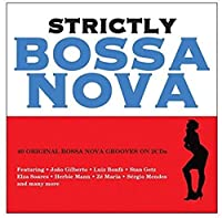 Strictly Bossa Nova [Import]