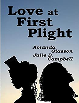 Love At First Plight by [Giasson, Amanda, Julie B. Campbell]