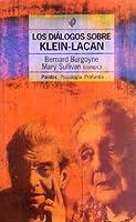 Dialogos Sobre Klein-Lacan, Los