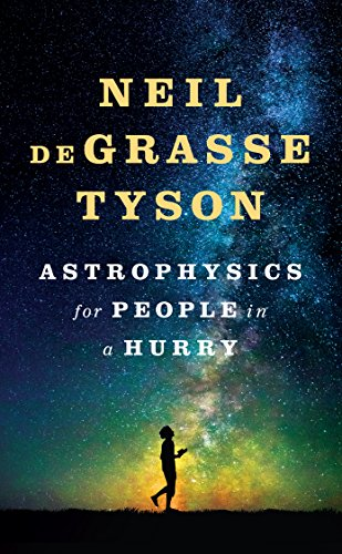 Astrophysics for People in a Hurry (Thorndike Large Print Lifestyles)