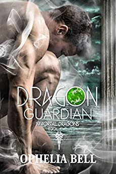 Dragon Guardian (Immortal Dragons Book 5) by [Bell, Ophelia]