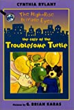 The Case of the Troublesome Turtle (High-Rise Private Eyes)
