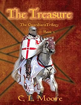 The Treasure - Book 2 - The Guardians Trilogy by [Moore, C L]
